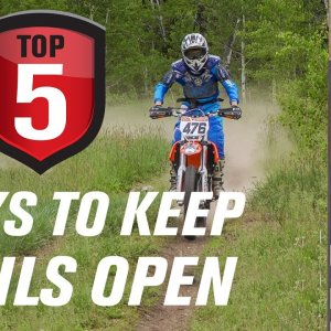 Top 5 Ways To Keep Motorcycle/OHV Trails Open